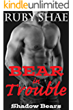 Bear in Trouble (Shadow Bears Book 2)