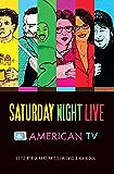 Saturday Night Live & American TV