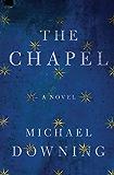 The Chapel: A Novel