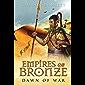 Empires of Bronze: Dawn of War (Empires of Bronze 2) (English Edition)