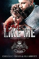 Bad Like Me (Royal Bastards MC: Cleveland, Ohio Chapter Book 1) Kindle Edition
