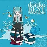 doriko BEST 2008-2016 (通常盤) (2CD)