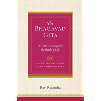 The Bhagavad Gita: A Guide to Navigating the Battle of Life (English Edition)