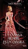 Un canalla siempre es un canalla (Las reglas de los canallas (libros autoconclusivos) nº 1) (Spanish Edition)