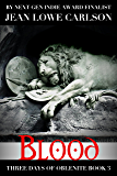Blood (Three Days of Oblenite #3): A Paranormal Dark Fantasy Romance for Adults