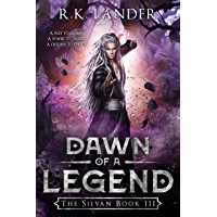 Dawn of a Legend: The Silvan Book III (English Edition)