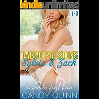 Taboo Passions: Sylvia & Zach (A Complete Novella)