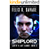 Shiplord: A First Contact Technothriller (Earth's Last Gambit Book 3)