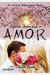 Segunda Chance para o Amor (Irmãos Baker Livro 1) eBook Kindle