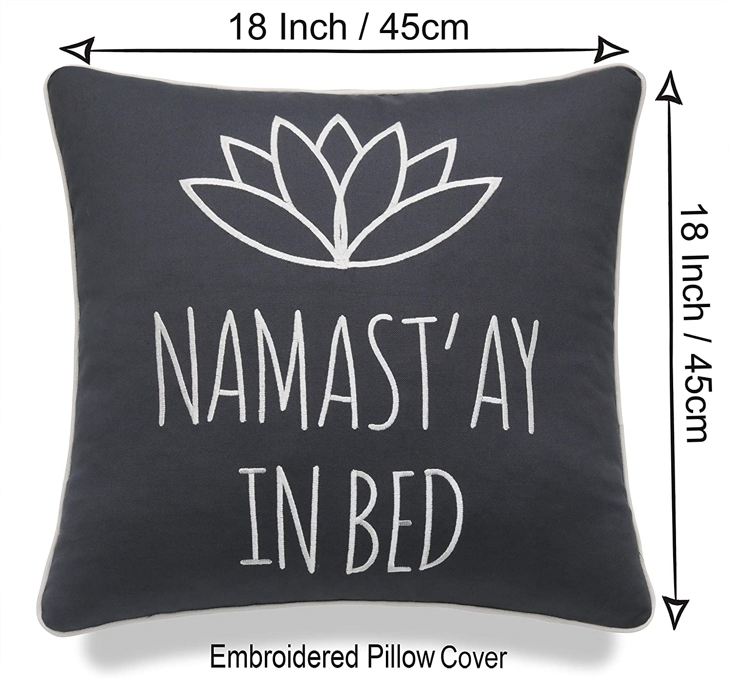 Amazon Com Yugtex Namastay In Bed Decorative Embroidered Accent Throw Pillow Cover For Bedroom 18x18 Inches Dark Grey Home Kitchen
