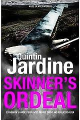 Skinner's Ordeal (Bob Skinner series, Book 5): An explosive Scottish crime novel Kindle Edition