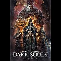 Dark Souls: Age of Fire Vol. 4 (Dark Souls: The Age of Fire)