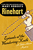 Episode of the Wandering Knife (The Hilda Adams Mysteries Book 3)