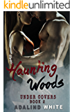 Haunting Woods (Under Covers Book 2)
