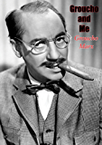 Groucho and Me (English Edition)