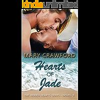 Hearts of Jade (A Hidden Hearts Novel Book 3)