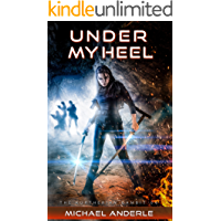Under My Heel (The Kurtherian Gambit Book 6) book cover