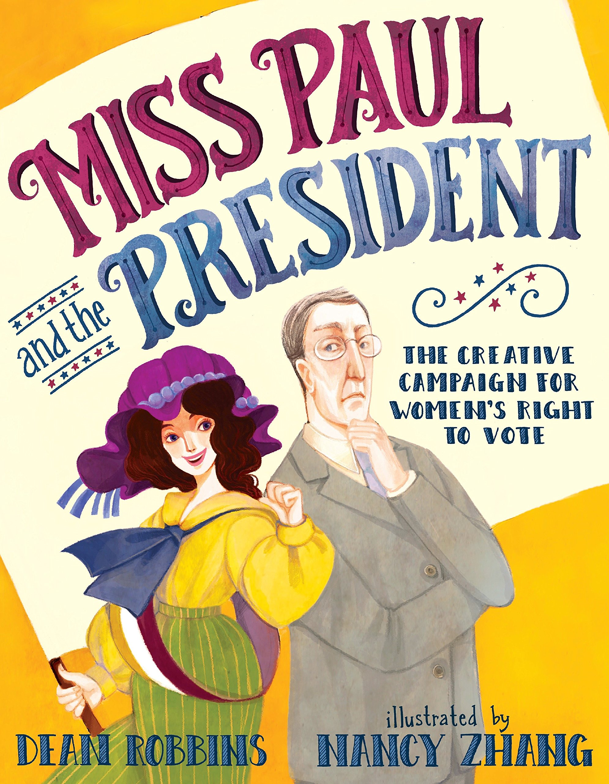 Miss Paul and the President: The Creative Campaign for Women's Right to Vote by Alfred A Knopf Books for Young Readers (Image #1)