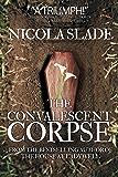 The Convalescent Corpse