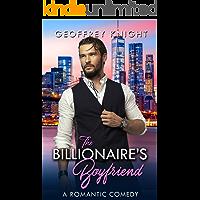 The Billionaire's Boyfriend (My Billionaire Book 1)
