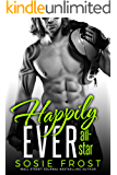 Happily Ever All-Star: A Secret Baby Romance (Touchdowns and Tiaras Book 3)