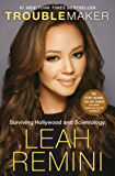 Troublemaker: Surviving Hollywood and Scientology (English Edition)
