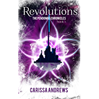 Revolutions: A Dystopian Science Fiction/Fantasy Action & Adventure Series (The Pendomus Chronicles Book 3)