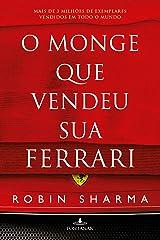 O monge que vendeu sua Ferrari eBook Kindle
