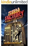 Spy Factory #1: My School is a Spy Factory