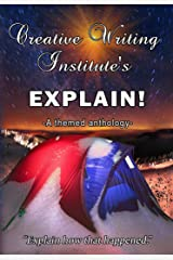 EXPLAIN!: A themed anthology 2016 Kindle Edition