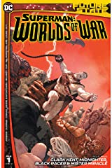 Future State (2021-) #1: Superman: Worlds of War Kindle Edition