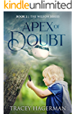 Apex of Doubt: Book 2 - The Wilson Series