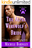 The Alpha Werewolf's Bride (The Pack Rules Book 1)