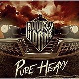 PURE HEAVY - AUDREY HORNE