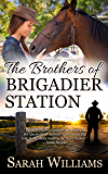 The Brothers of Brigadier Station (Brigadier Station series Book 1) (English Edition)