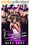The Promotion (A Contemporary Reverse Harem Romance Series Book 3)