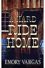 A Hard Ride Home