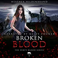 Broken Blood: Dirty Blood, Book 5
