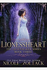 Lionessheart (The Queenmaker Series Book 3) Kindle Edition