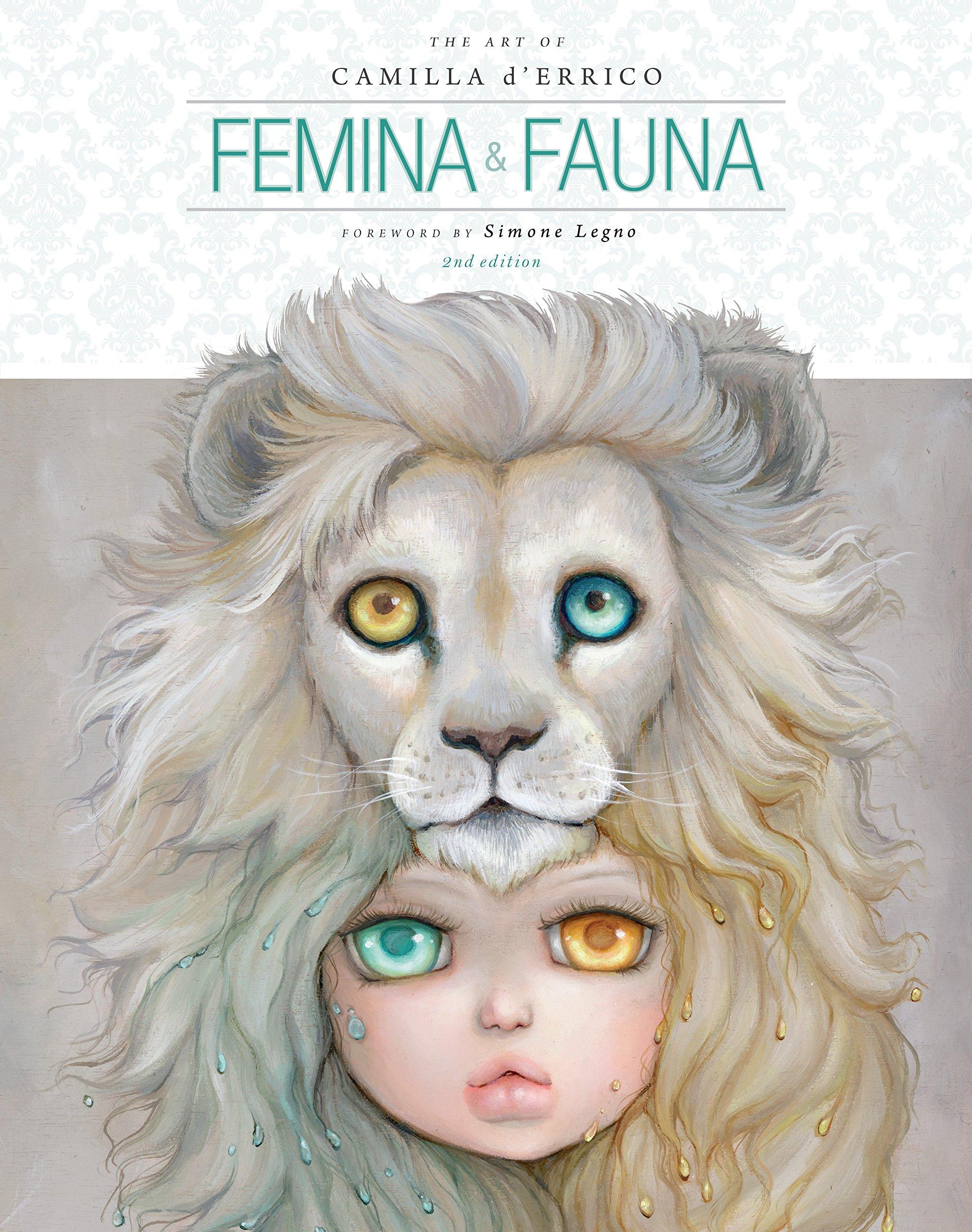 Download Femina and Fauna: The Art of Camilla d'Errico (Second Edition) PDF