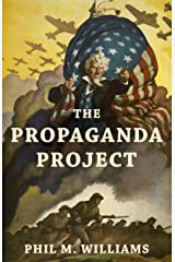 The Propaganda Project Kindle Edition