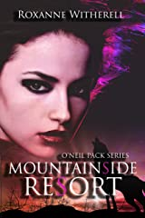 Mountainside Resort (O'Neil Pack Series Book 1) Kindle Edition