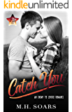Catch You: Enemy to Lovers Romance (Love Me, I'm Famous Book 0)