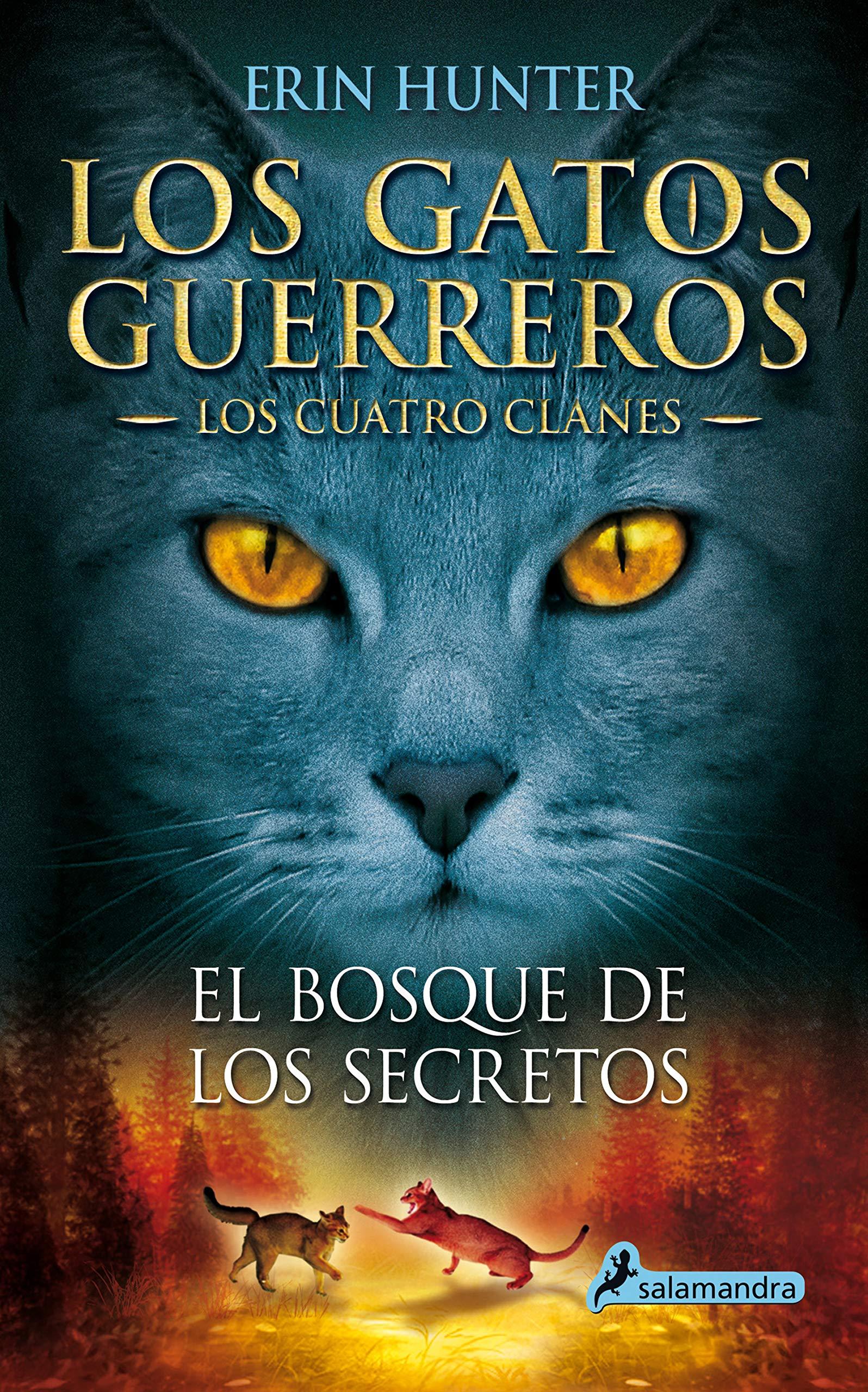 El bosque de los secretos Los Gatos Guerreros   Los Cuatro Clanes ...