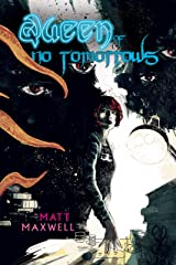 Queen of No Tomorrows Kindle Edition