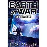 Return Fire (Earth at War Book 3)