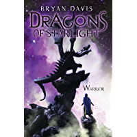 Warrior (Dragons of Starlight Book 2)
