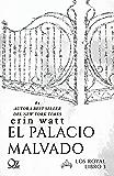 El palacio malvado (Los Royal nº 3)