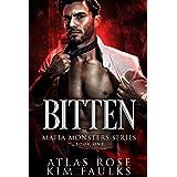 Bitten: A Vampire Paranormal Romance (Vampire Mafia Monsters Book 1)
