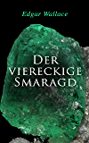 Der viereckige Smaragd (German Edition)